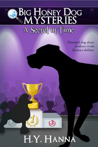 H.Y. Hanna - A Secret in Time (Big Honey Dog Mysteries #2) - a mystery adventure for children ages 9 to 12