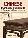 img - for Chinese Domestic Furniture in Photographs and Measured Drawings (Dover Books on Furniture) by Ecke, Gustav (1986) Paperback book / textbook / text book