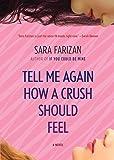 Tell Me Again How a Crush Should Feel: