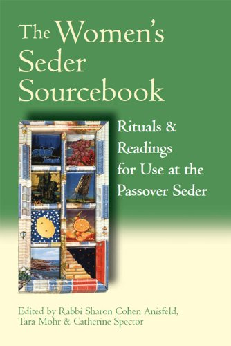 Rabbi Sharon Cohen Anisfeld - The Women's Seder Sourcebook: Rituals & Readings for Use at the Passover Seder