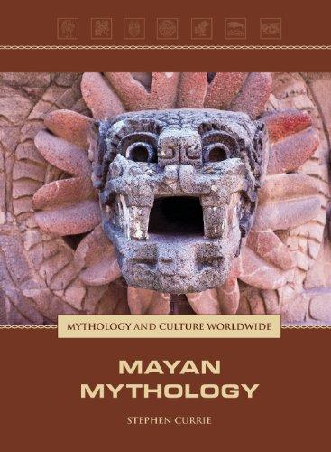 Mayan Mythology (Mythology and Culture Worldwide)