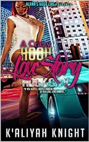 A Crazy Hood Love Story: Rock City