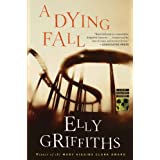 A Dying Fall: A Ruth Galloway Mystery ~ Elly Griffiths