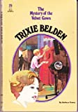 Trixie Belden and the Mystery of the Velvet Gown (No. 29)