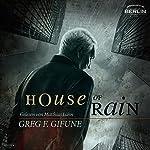House of Rain   Greg F. Gifune