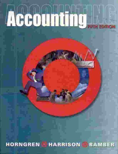 Horngren, Charles T.; Harrison, Walter T.; Bamber, Linda S.;'s Accounting 5th (fifth) edition by Horngren, Charles T.; Harrison, Walter T.; Bamber, Linda S.; published by Prentice Hall College Div [Hardcover] (2001)