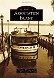 Association Island (Images of America Series)