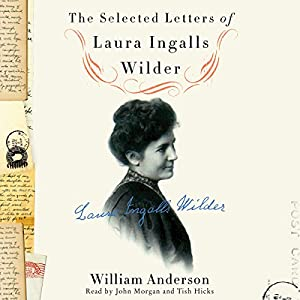 The Selected Letters of Laura Ingalls Wilder Audiobook