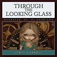 Through the Looking Glass audio book