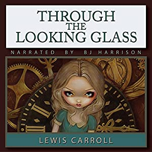 Through the Looking Glass Hörbuch