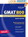 Kaplan GMAT 800: Advanced Prep for Ad...
