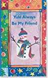 Yule Always Be My Friend (Mini Books) (Pocket Gold)
