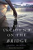 img - for The Incident on the Bridge book / textbook / text book