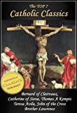 img - for Top 7 Catholic Classics: On Loving God, The Cloud of Unknowing, Dialogue of Saint Catherine of Siena, The Imitation of Christ, Interior Castle, Dark Night ... of God (Top Christian Classics Book 3) book / textbook / text book
