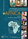 Knowledge, Technology, and Cluster-Based Growth in Africa (WBI Development Studies) (Wbi Development Studies)