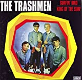 The Trashmen Surfin' Bird / King Of The Surf [7