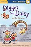 img - for Digger and Daisy Go to the Zoo (I Am a Reader!: Digger and Daisy) book / textbook / text book