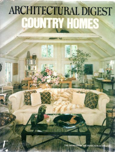 Country Homes (The Worlds of Architectural digest)