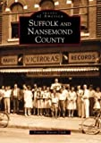 img - for Suffolk and Nansemond County (VA) (Images of America) by Frances Watson Clark (2002-05-15) book / textbook / text book
