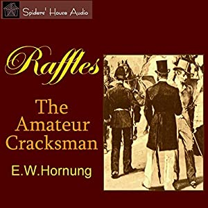 Raffles: The Amateur Cracksman Audiobook