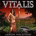 Vitalis Omnibus (       UNABRIDGED) by Jason Halstead Narrated by James Killavey
