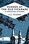 Murder at the Old Vicarage: A Christm...