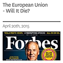 The European Union - Will It Die? (       UNABRIDGED) by Steve Forbes Narrated by Ken Borgers