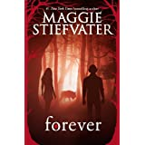 Forever (The Wolves of Mercy Falls Book 3) ~ Maggie Stiefvater