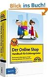 Der Online-Shop - Handbuch f�r Existenzgr�nder