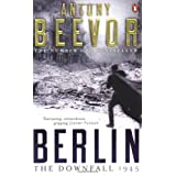 Berlin: The Downfall 1945by Antony Beevor