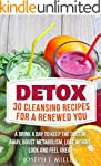 Detox:30 Cleansing Recipes For A Rene...
