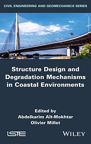 Structure Design and Degradation Mechanisms in Coastal Environments (Iste) PDF