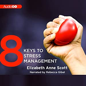 8 Keys to Stress Management Audiobook