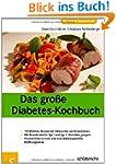 Das gro�e Diabetes-Kochbuch. �ber 100...