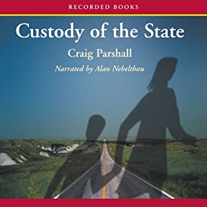 Custody of the State | [Craig Parshall]