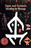 img - for Signs, Symbols and Ciphers: Decoding the Message (New Horizons) by Georges Jean, Sophie Hawkes (1999) Paperback book / textbook / text book