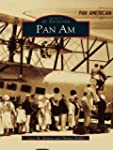 Pan Am (Images of Aviation) (English...