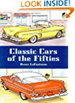 Classic Cars of the Fifties (Dover Hi...