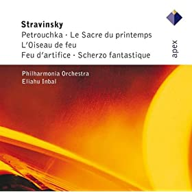 Stravinsky : L'oiseau de feu [The Firebird, Complete] : IV Dance of the Firebird