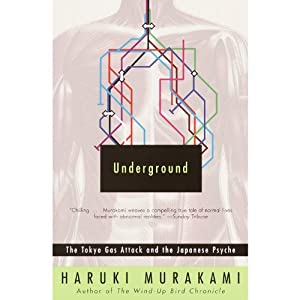 Underground: The Tokyo Gas Attack and the Japanese Psyche | [Haruki Murakami]