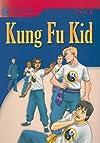 Kung Fu Kid (Foundations Reader)