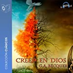 Creed en Dios [Believe in God] | Gustavo Adolfo Becquer