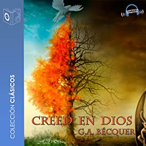 Creed en Dios [Believe in God] | [Gustavo Adolfo Becquer]