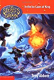 The Secrets of Droon #20: In the Ice Caves of Krog (0439560403) by Abbott, Tony