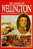 The Armies of Wellington (1854093290) by Haythornthwaite, Philip J.