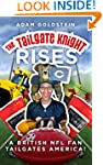 The Tailgate Knight Rises.: A British...