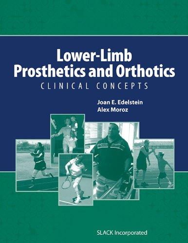Lower-Limb Prosthetics and Orthotics: Clinical Concepts