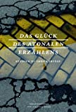 img - for Das Gl ck des atonalen Erz hlens book / textbook / text book