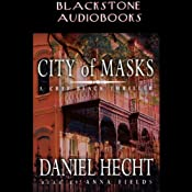 City of Masks: A Cree Black Thriller | [Daniel Hecht]