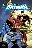 img - for That Holiday Feeling (The All-New Batman: The Brave and the Bold) book / textbook / text book